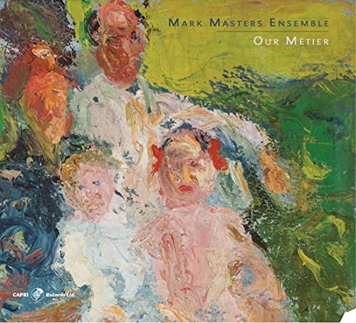 Mark Masters Ensemble - Our Metier