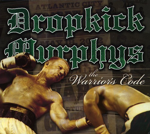 Dropkick Murphys - Warriors Code