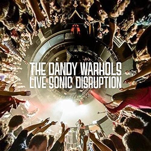 The Dandy Warhols - Live Sonic Disruption [LP]