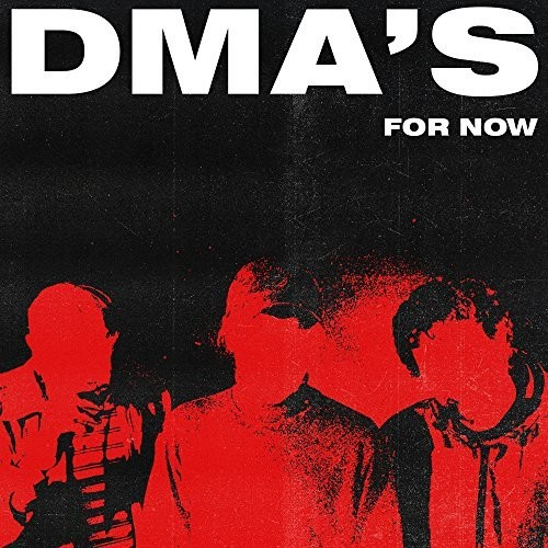 DMA's - For Now [LP]