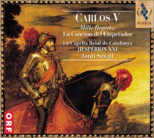 Carlos V Mille Regretz: Cancion Del Emperador