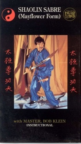 Shaolin Sabre: With Master Bob Klein
