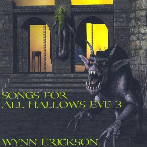 Wynn Erickson - Songs for All Hallows Eve 3