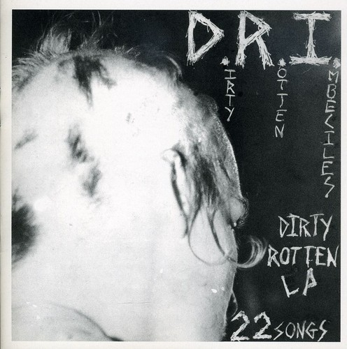Dri - Dirty Rotten LP on CD