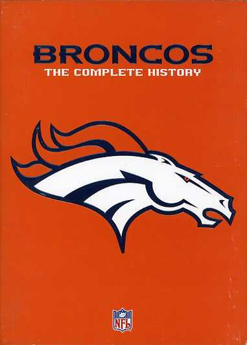 The Complete History of the Denver Broncos