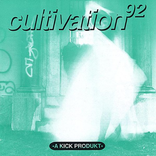 Cultivation 92 /  Various