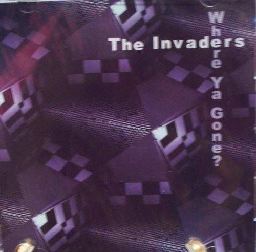 Invaders - Where Ya Gone?