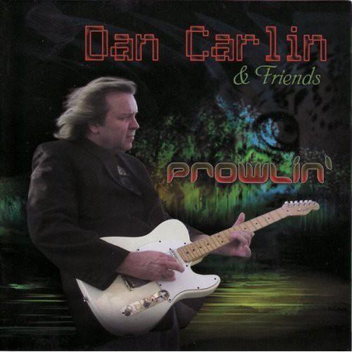 Dan Carlin & Friends - Prowlin