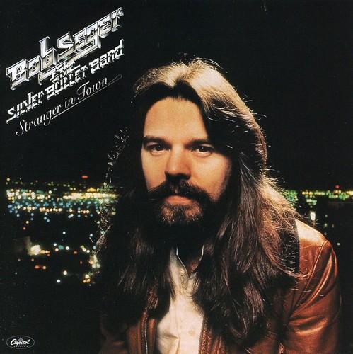 Bob Seger - Stranger in Town [Remaster]