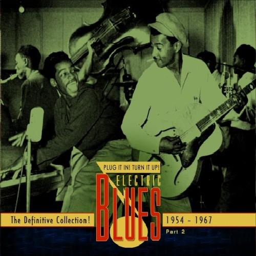 Electric Blues - Vol. 2-Electric Blues 1954-67 (English) [Import]