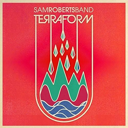 Sam Roberts Band - Terraform [Limited Edition Translucent Splatter 2LP]