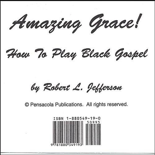 Amazing Grace: How to Play Black Gospel Book 2