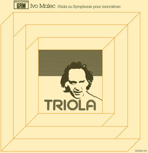 Triola Ou Symphonie Pour Moi-Meme