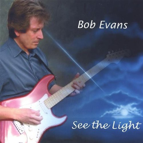 Bob Evans - See the Light