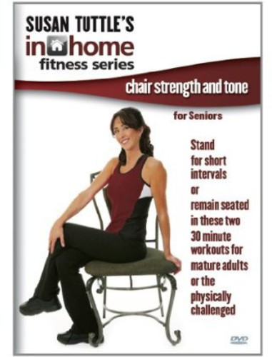 Susan Tuttle's in Home Fitness: Chair Strengh and Tone for Senoirs