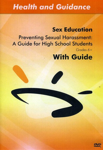 Preventing Sexual Harassment: A Guide for High SCH