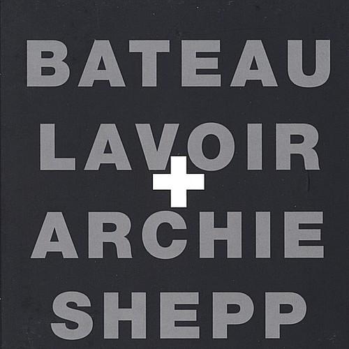 Bateau Lavoir + Archie Shepp
