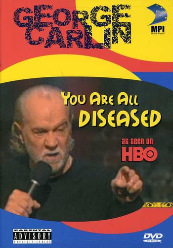 You Are All Diseased
