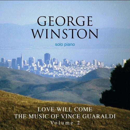 George Winston-Love Will Come: The Music of Vince Guaraldi, Vol. 2