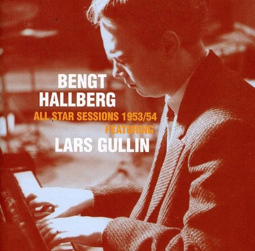 Bengt Hallberg & Lars Gulling - All Star Sessions 1953/54 [Import]