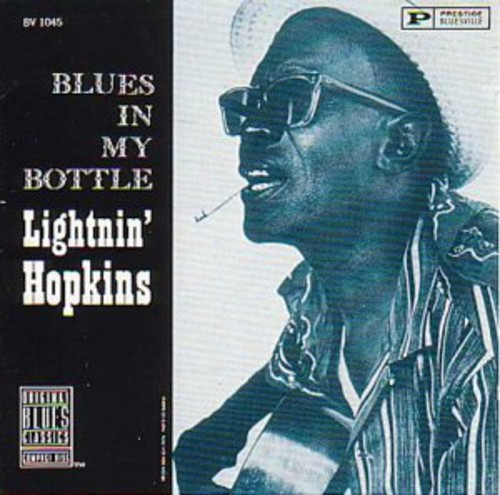 Blues in My Bottle [Import]