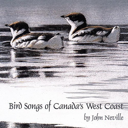 Bird Songs of Canada's West Coast