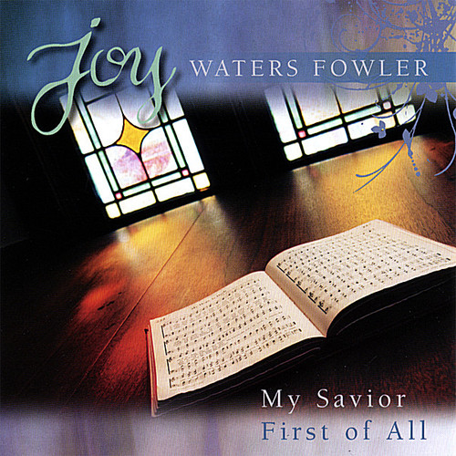My Savior First of All