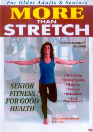 More Than Stretch: Senior Fitness for Good Health