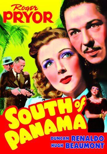 South of Panama (Aka Panama Menace)