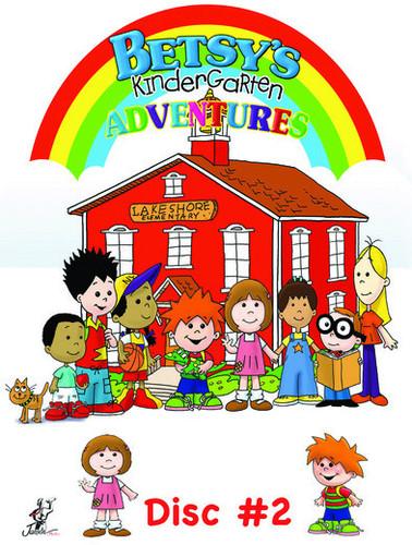 Betsy's Kindergarten Adventures: Volume 2