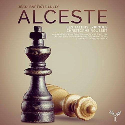 Lully: Alceste