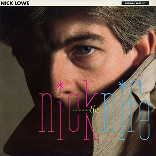 Nick Lowe - Nick The Knife (Frpm)