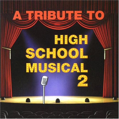 A Tribute To High School Musical