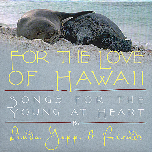 For the Love of Hawaii