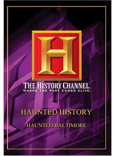 Haunted History: Haunted Baltimore