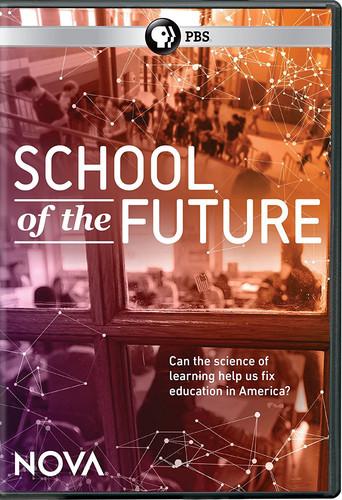 NOVA: School of the Future