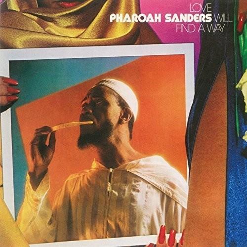 Pharoah Sanders - Love Will Find A Way (Jpn)