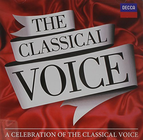 Classical Voice: A Celebration /  Various