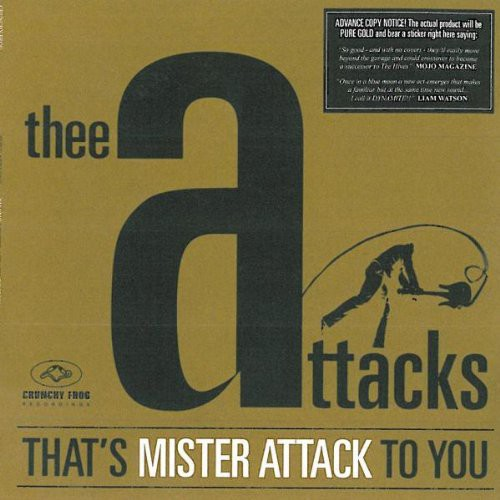 That's Mister Attack to You [Import]