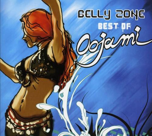 Belly Zone: Best Of Oojami