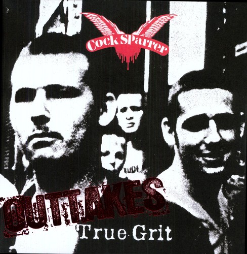 Cock Sparrer - True Grit Outtakes [Import]