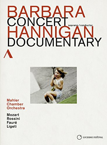 Concert Documentary - Barbara Hannigan