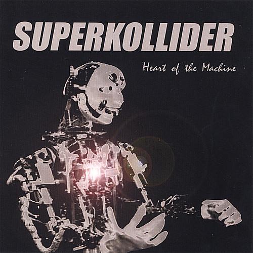 Superkollider - Heart Of The Machine
