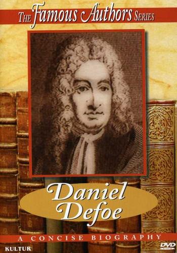Famous Authors: Daniel Defoe