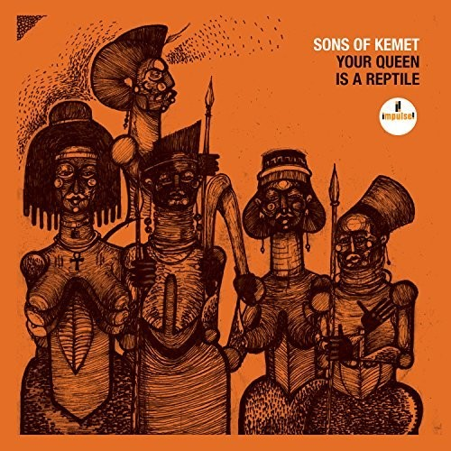 Sons Of Kemet - Your Queen Is A Reptile [LP]