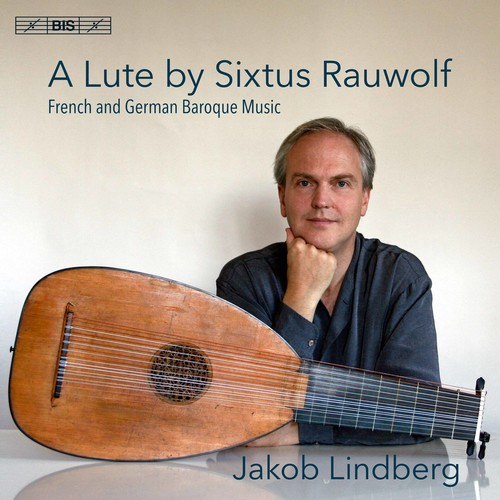 Lute By Sixtus Rauwolf /  French & German Baroque