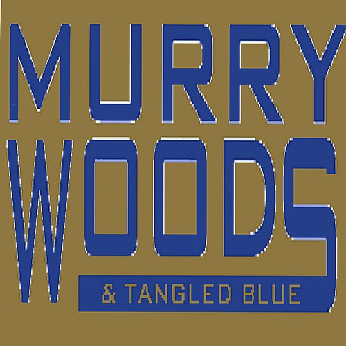 Murry Woods & Tangled Blue 1