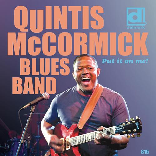 Quintus Mccormick - Put It On Me!