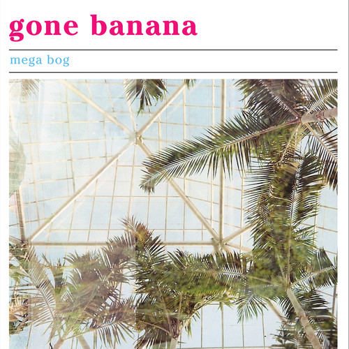 Gone Banana