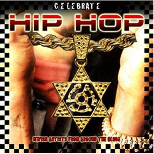 Celebrate Hip Hop /  Various